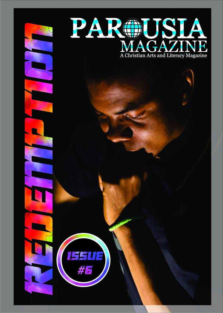 PAROUSIA Magazine Redemption Issue 6