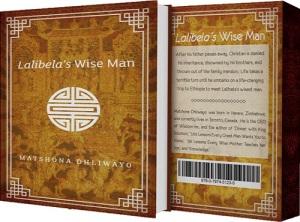 Lalibelas-wiseman-book-wisdom-Matshona-Dhliwayo-1