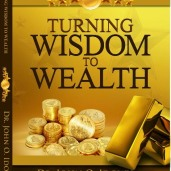 turning wisdom to wealth