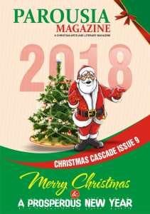 Christmas Cascade Issue 9 PAROUSIA Magazine