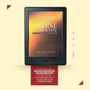 Unlocking Your Divine Potential by John O Idowu