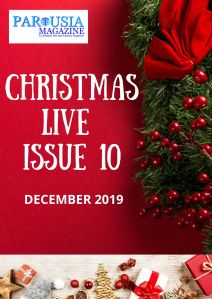 CHRISTMAS LIVE ISSUE 10 PAROUSIA MAGAZINE