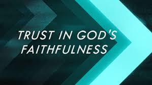trust in god faithfulness 1
