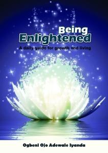 Being Enlightened by Ojo Adewale