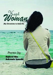 Kept Woman by Ojo Adewale
