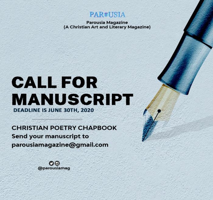 PAROUSIA MAGAZINE CALL FOR MANUSCRIPT