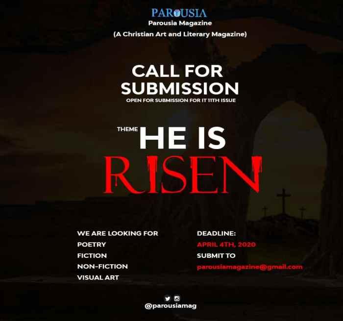 HE IS RISEN Parousia Magazine