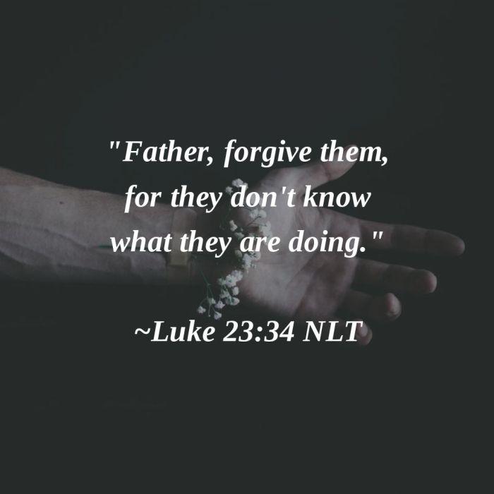 forgive them luke 23 34