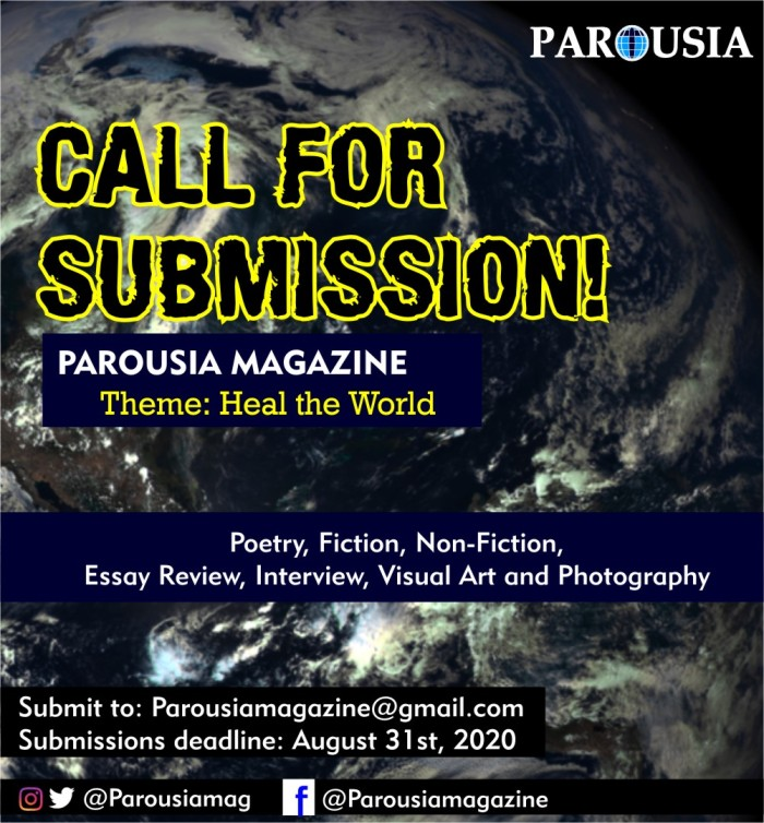 call for submissions Heal The World Parousia magazine